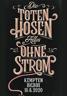 Die Toten Hosen - Alles Ohne Strom Tour - Kempten - AUSVERKAUF!