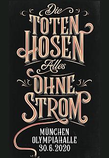 Die Toten Hosen - Alles Ohne Strom Tour - München
