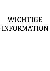 WICHTIGE INFORMATION
