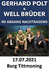 Im Abgang nachtragend - 40 Jahre Polt und Wellbrüder ERSATZTERMIN für 19.07.2020
